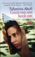 Geen van ons keek om - Tahmina Akefi.  Autobiografische roman over twee hartsvriendinnen in Kaboel en de impact van oorlog op hun leven. Reserveer: http://www.theek5.nl/iguana/?sUrl=search#RecordId=2.262646