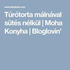 Túrótorta málnával sütés nélkül   Moha Konyha   Bloglovin'