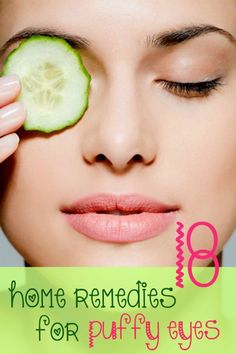 Get rid of bags under your eyes with these great home remedies