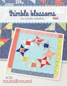 Camille of Thimble Blossoms new mini Round&Round pattern - too cute using Miss Kate fabric coming out later this summer.