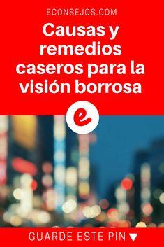 Vision borrosa | Causas y remedios caseros para la visión borrosa