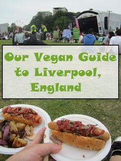 Wanderlust Vegans: Vegan Guide to Liverpool, England