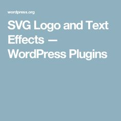 SVG Logo and Text Effects — WordPress Plugins
