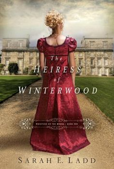 The Heiress of Winterwood (Whispers On The Moors) by Sarah E. Ladd,http://www.amazon.com/dp/1401688357/ref=cm_sw_r_pi_dp_FCnWsb0GFX1QW9A8