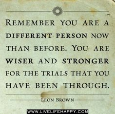 Wiser And Stronger