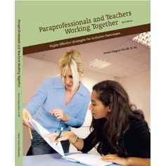 Paraprofessionals and Teachers Working Together: Highly Effective Strategies for Inclusive Classrooms Emotional Support Classroom, Inclusion Classroom, Special Education Classroom, Co Teaching, Teaching Skills, Teaching Strategies, Teaching Ideas, Learning Techniques, Learning Process