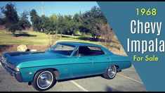 1968 Chevy Impala For Sale in California