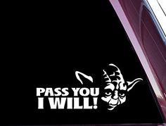 Pass you I will Yoda JDM Car Window Decal Stickers – Custom Sticker Shop Jdm Stickers, Bumper Stickers, Custom Stickers, Laptop Stickers, Christmas Facebook Cover, Family Car Decals, Star Wars Christmas, Star Wars Merchandise, Car Window Decals