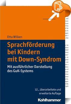 Sprachförderung bei Kindern mit Down-Syndrom    ::  Kinder mit Down-Syndrom weisen spezifische Beeinträchtigungen des Spracherwerbs und der sprachlichen Fähigkeiten auf, die eine differenzierte Therapie erfordern. Das Buch behandelt im Anschluss an grundlegende Informationen zum Down-Syndrom ausführlich die syndromspezifischen Störungen der Sprachentwicklung und Sprachkompetenz. Anschaulich wird beschrieben, wie eine syndromspezifische Sprachförderung vom Säuglings- bis zum Jugendalter...