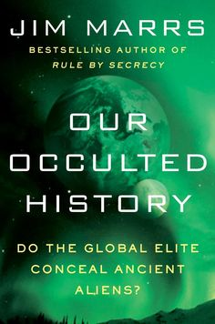Our Occulted History - Jim Marrs