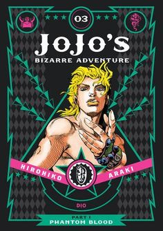 Check out our review for JoJo's Bizarre Adventure: Phantom Blood Volume 3 manga, distributed by Madman below!