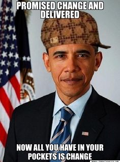 scumbag obama meme  Like and Repin for more, Thanks :)
