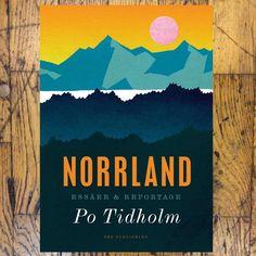 Po Tidholm - Norrland Affisch
