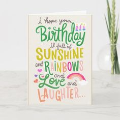 Rainbows & Sunshine Card Funny Birthday Cards, Birthday Greetings, Birthday Gifts, Birthday Quotes, Birthday Wishes, Appreciation Message, Sunshine Birthday, Congratulations Graduate, Rainbow Birthday