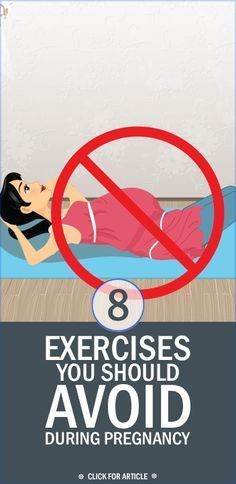 There are plenty of benefits to exercise during your pregnancy, but here are a few exercises you'll want to avoid.