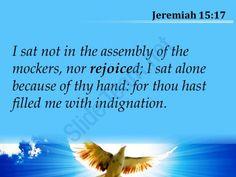 jeremiah 15 17 i never sat in the company powerpoint church sermon Slide05  http://www.slideteam.net/