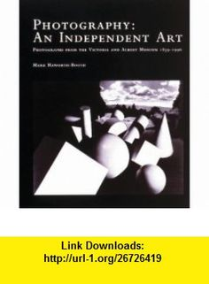 Photography (9781851772056) Mark Haworth-Booth , ISBN-10: 1851772057  , ISBN-13: 978-1851772056 ,  , tutorials , pdf , ebook , torrent , downloads , rapidshare , filesonic , hotfile , megaupload , fileserve