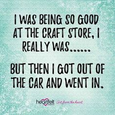 Ideas Knitting Humor So True Craft Rooms For 2019 Sewing Humor, Knitting Humor, Crochet Humor, Funny Crochet, Craft Room Signs, Craft Rooms, Funny Quotes, Life Quotes, Qoutes