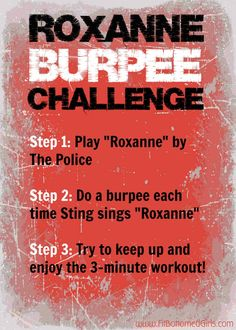 "This ""Roxanne"" burpee challenge is hilarious. And, well, challenging! Roxanne ... 