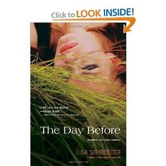 The Day Before: Lisa Schroeder: 9781442417441: Amazon.com: Books