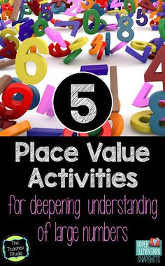 Here are some great place value activities for deepening understanding of large numbers