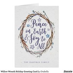 Willow Wreath Holiday Greeting Card Send elegant, personalized Christmas greetings with these beautiful willow wreath holiday cards!