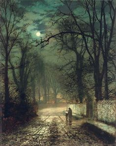 Do you think Jack the Ripper, Wolf Man, or Frankenstein's Monster are hanging out near there? Maybe Dracula? 1874 John Atkinson Grimshaw (English 1836-93) ~ A moonlit lane