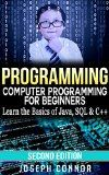 Free Kindle Book -  [Computers & Technology][Free] Programming: Computer Programming for Beginners: Learn the Basics of Java, SQL & C++ - 2. Edition (Coding, C Programming, Java Programming, SQL Programming, JavaScript, Python, PHP)