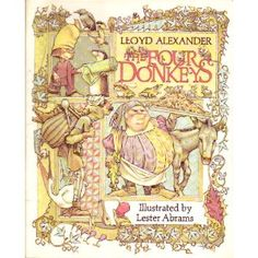 THe Four Donkeys, by Lloyd Alexander and Lester Abrams