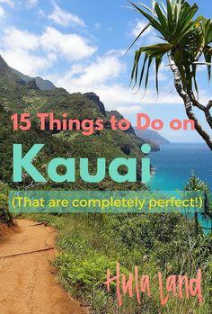 The very best things to do on Kauai!