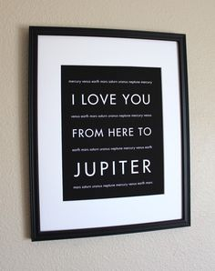 Space Art I Love You From Here To Jupiter 8x10 by HopSkipJumpPaper, $20.00