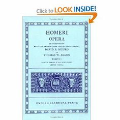 Iliad, Books 1-12 (Oxford Classical Texts: Homeri Opera, Vol. 1) (v. 1) (Greek and Latin Edition) by Homer. $33.41. Author: Homer. 298 pages. Publisher: Oxford University Press, USA; 3rd edition (December 31, 1920)