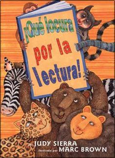 """""""Wild About Books,"""" Judy Sierra/Marc Brown; a wonderful read-aloud book. Barrel Of Monkeys, Importance Of Reading, In The Zoo, Dual Language, Language Arts, Pbs Kids, Child Life, Children's Literature, Read Aloud"""