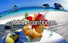 Visit The Caribbean. #beforeidie