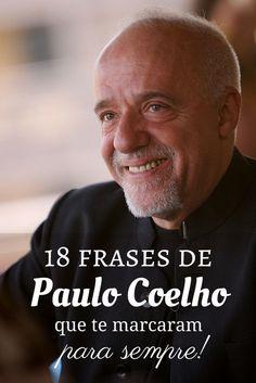 Frases de Paulo Coelho que te marcaram para sempre