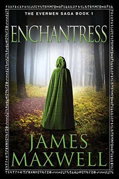 Enchantress (The Evermen Saga Book 1) 47North