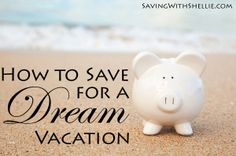 5 simple ideas to help save a little here and there for your dream vacation. You can do it!