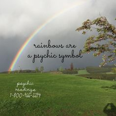 Rainbows have many meanings symbolically. Generally speaking, we see a rainbow as a sign of rebirth and restoration of cosmic order.   All psychic symbols may have a unique meaning to different individuals. www.thepsychicline.com  1-800-966-2294  Tested, accurate, clairvoyant psychic readers. First come, first served 👼🏼🌈  entertainment 18+