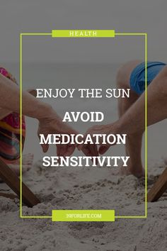 Our medication could be putting extra heat in our hot summer fun. Some medications make us more sensitive to sunlight. Is your medication one of them? Home Health, Health Care, Assisted Living, Enjoying The Sun, Caregiver, Outdoor Fun, Physical Fitness, Sunlight, Summer Fun