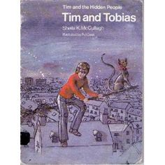 Tim and Tobias - Some of my earliest reads. I was hooked.