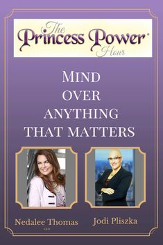 Mind Over Anything that Matters on The Princess Power Hour Podcast! Princess Power, Mind Over Matter, Be Your Own Boss, Budgeting, Mindfulness, Advice, Business, Store, Business Illustration