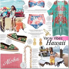 VACAY VIBES: HAWAII | JUNE 13, 2015 by kwop-kilawtley on Polyvore featuring We Are Handsome, Kayu and Vinca