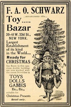 Original 1898 black and white print ad for the toy bazaar at F. A. O. Schwarz in New York featuring Santa toting a Christmas tree