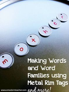 A Modern Teacher: DIY:: Making Words and Word Families. Roots, prefixes, etc.