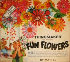 pinterest   60s thing maker | Thingmaker Fun Flowers | 60s & 70s Toys