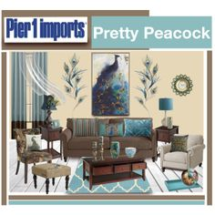 """Pier 1 Imports Pretty Peacock"" by truthjc on Polyvore Brown and Blue Peacock Living Room"