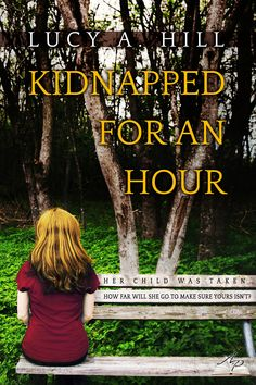 Kidnapped for an Hour:Amazon:Kindle Store