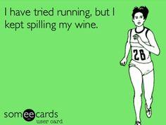 Tried Running But Kept Spilling My Wine Image - Funny Memes For Runners - Running