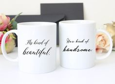 Set of His Kind of Beautiful and Her Kind of Handsome | Coffee Mug - Coffee Cup by FrankRegards.com