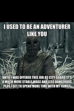 The true life of the skyrim guard Find Crazy stuff to Pin here: http://don.greymafia.com/?p=17130